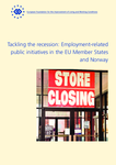 Tackling the recession: Employment-related public initiatives in the EU Member States and Norway