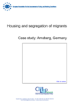 Housing and segregation of migrants - Case study: Arnsberg, Germany