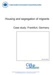Housing and segregation of migrants - Case study: Frankfurt, Germany