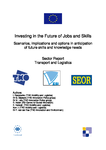 Investing in the future of jobs and skills: Transport and logistics - Sector report