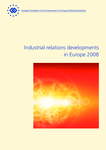 Industrial relations developments in Europe 2008