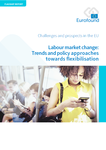 Labour market change: Trends and policy approaches towards flexibilisation