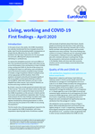 Living, working and COVID-19: First findings – April 2020