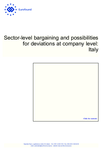 Sector-level bargaining and possibilities for deviations at company level: Italy