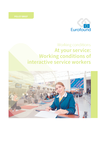 At your service: Working conditions of interactive service workers