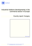 Industrial relations developments in the commerce sector in Europe: Hungary