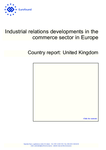 Industrial relations developments in the commerce sector in Europe: United Kingdom