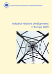 Industrial relations developments in Europe 2009