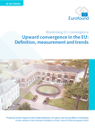 Upward convergence in the EU: Definition, measurement and trends
