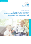 Access to care services: Early childhood education and care, healthcare and long-term care