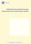 Addressing the gender pay gap: Government and social partner actions