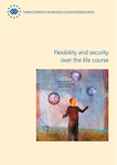 Flexibility and security over the life course