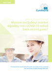 Women and labour market equality: Has COVID-19 rolled back recent gains?