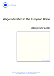 Wage indexation in the European Union - Background paper