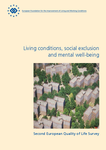 Second European Quality of Life Survey: Living conditions, social exclusion and mental well-being