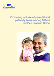 Promoting uptake of parental and paternity leave among fathers in the European Union