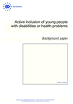 Active inclusion of young people with disabilities or health problems - Background paper