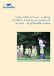 Early childhood care: working conditions, training and quality of services – A systematic review