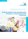 Working conditions and sustainable work: An analysis using the job quality framework