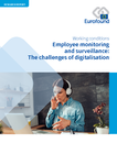 Employee monitoring and surveillance: The challenges of digitalisation