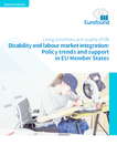 Disability and labour market integration: Policy trends and support in EU Member States