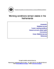 Working conditions remain stable in the Netherlands