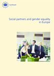 Social partners and gender equality in Europe