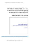 Attractive workplace for all: a contribution to the Lisbon strategy at company level - National report for Austria