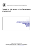 Trends for risk factors in the Danish work environment