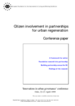 Citizen involvement in partnerships for urban regeneration (conference paper)