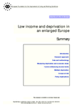Low income and deprivation in an enlarged Europe (summary)