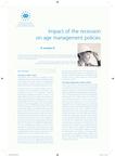 Impact of the recession on age management policies (résumé)