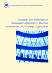 European and international framework agreements: Practical experiences and strategic approaches