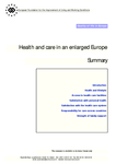 Health and care in an enlarged Europe (summary)