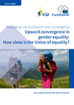 Upward convergence in gender equality: How close is the Union of equality?