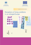 Perceptions of living conditions in an enlarged Europe (report)