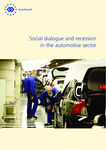 Social dialogue and recession in the automotive sector