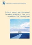 Codes of conduct and international framework agreements: New forms of governance at company level