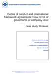 Codes of conduct and international framework agreements: New forms of governance at company level - Case study: Unilever