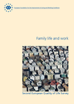 Second European Quality of Life Survey: Family life and work