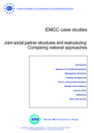 EMCC case studies - Joint social partner structures and restructuring: Comparing national approaches