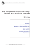 First European Quality of Life Survey: Families, work and social networks (summary)