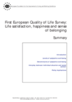 First European Quality of Life Survey: Life satisfaction, happiness and sense of belonging (summary)