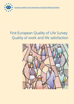 First European Quality of Life Survey: Quality of work and life satisfaction