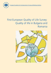 First European Quality of Life Survey: Quality of life in Bulgaria and Romania