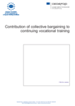 Contribution of collective bargaining to continuing vocational training