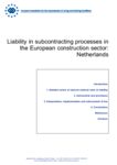 Liability in subcontracting processes in the European construction sector: Netherlands