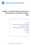 Liability in subcontracting processes in the European construction sector:Italy