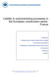 Liability in subcontracting processes in the European construction sector: France