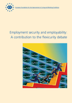 Employment security and employability: A contribution to the flexicurity debate